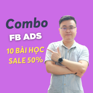 combo khóa học quảng cáo facebook ads