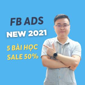khóa facebook ads cơ bản new 2021